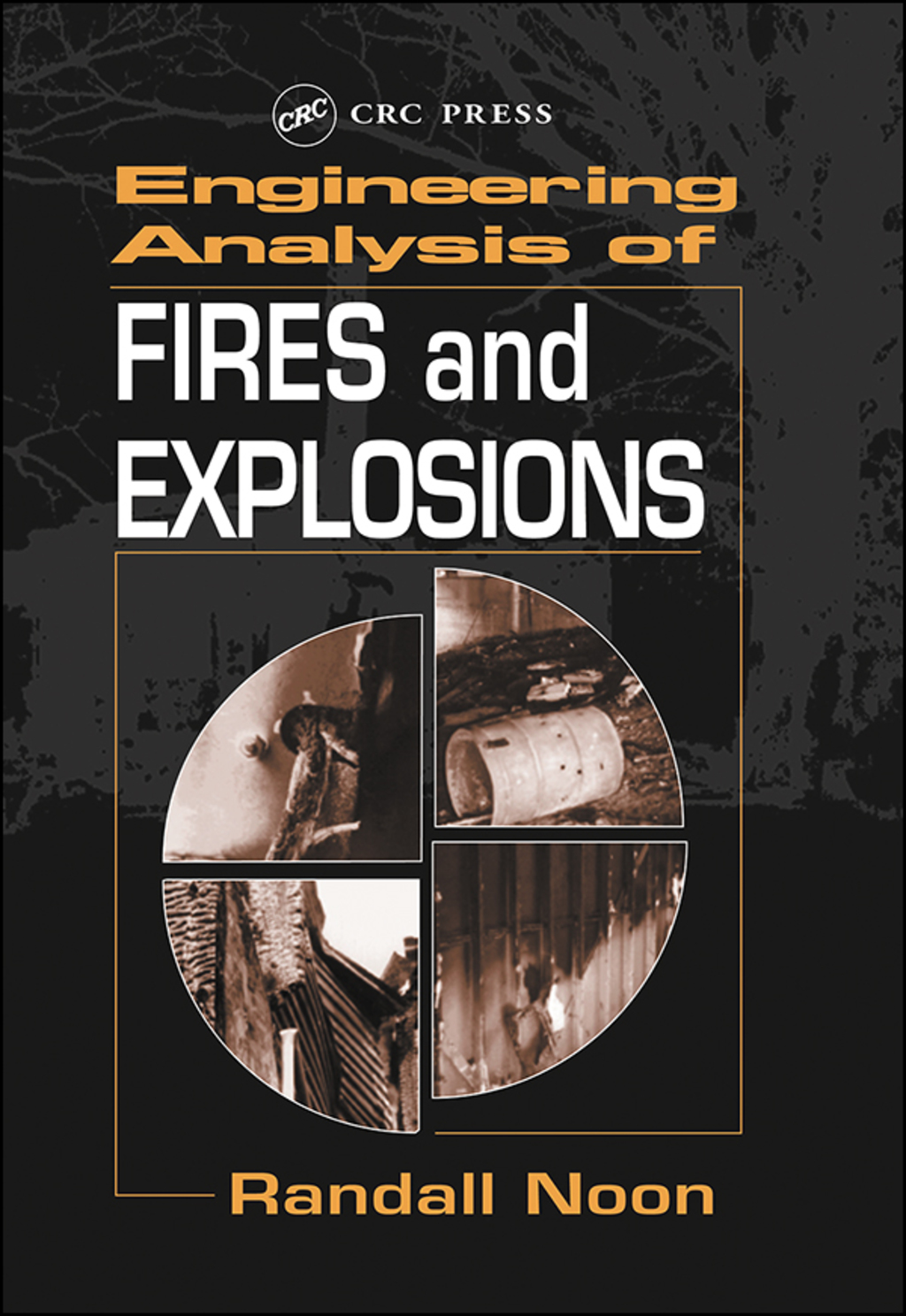 Engineering Analysis of Fires and Explosions (eBook Rental)