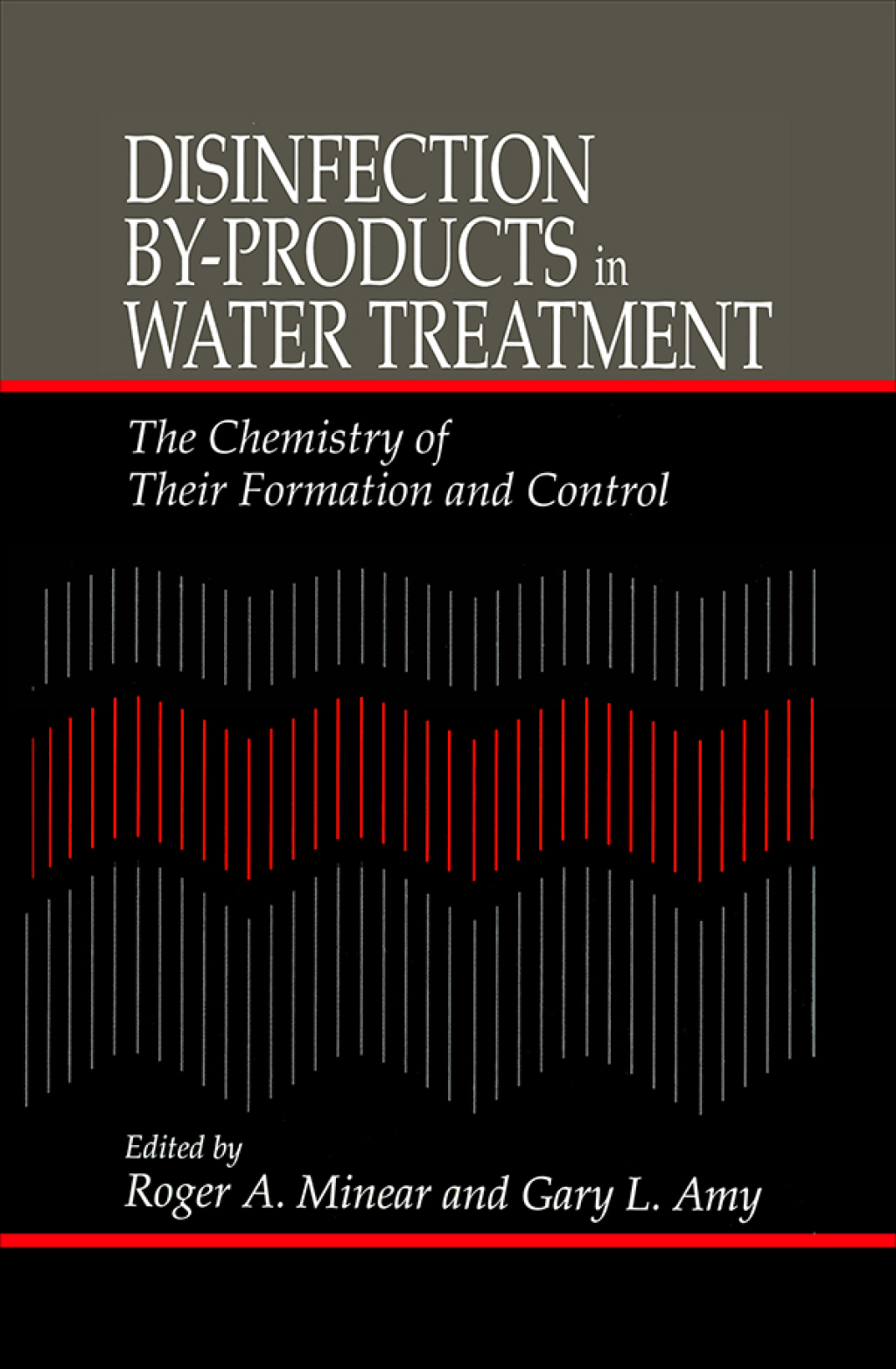 Disinfection By-Products in Water TreatmentThe Chemistry of Their Formation and Control (eBook Rental)
