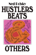 Hustlers, Beats, and Others