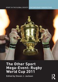 The Other Sport Mega-Event: Rugby World Cup 2011 9781351541725R90