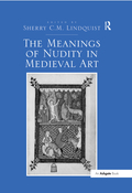 The Meanings of Nudity in Medieval Art 9781351542708R90