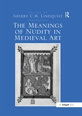 The Meanings of Nudity in Medieval Art 9781351542715R90