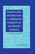 English-Only Instruction and Immigrant Students in Secondary Schools 9781351568142R90