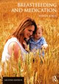 Breastfeeding and Medication 9781351580991