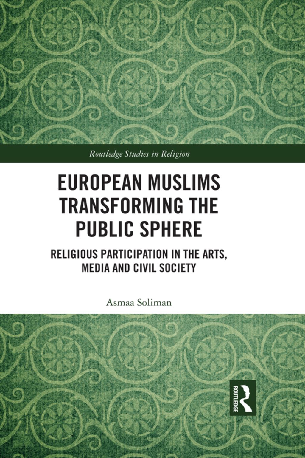European Muslims Transforming the Public Sphere (eBook Rental)