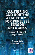 Clustering and Routing Algorithms for Wireless Sensor Networks 9781351648707R90
