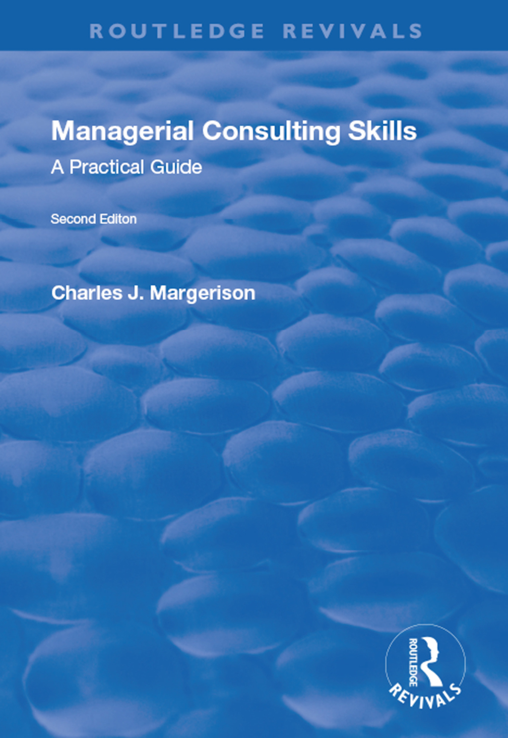 Managerial Consulting Skills: A Practical Guide (eBook Rental)