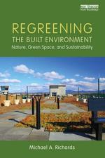 """Regreening the Built Environment"" (9781351764780)"