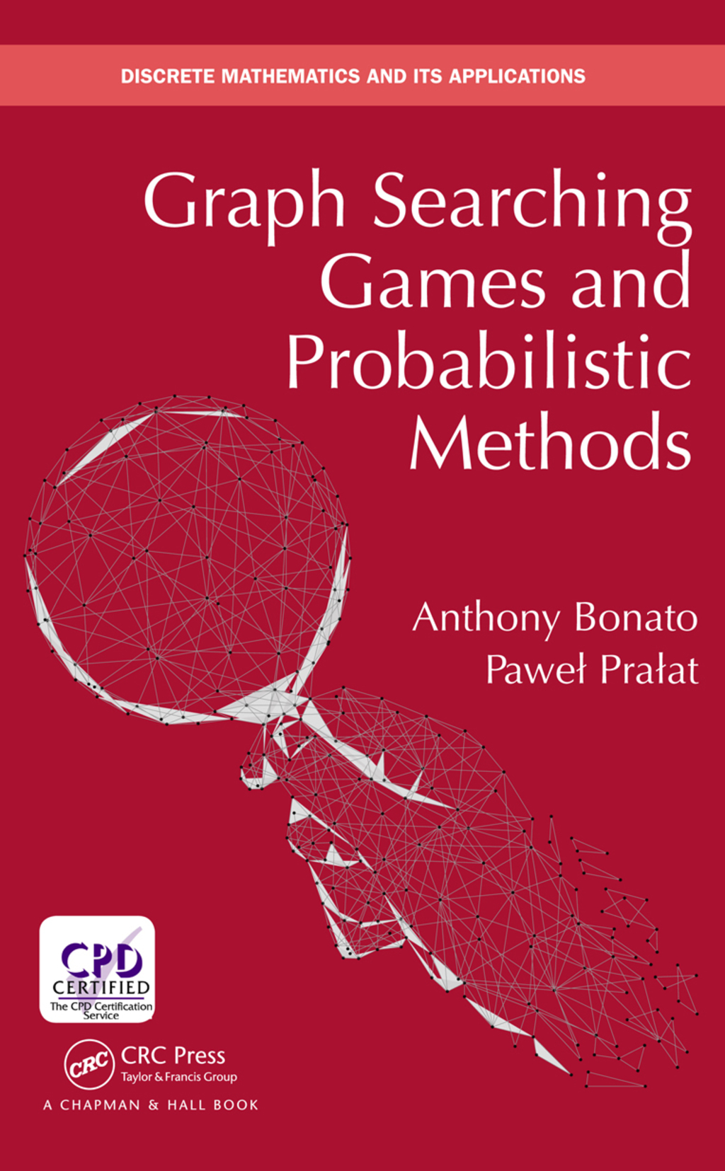 Graph Searching Games and Probabilistic Methods (eBook Rental)