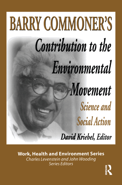 BARRY COMMONER'S CONTRIBUTION TO THE ENVIRONMENTAL MOVEMENT