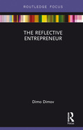 The Reflective Entrepreneur 9781351855129R90