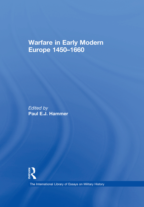 WARFARE IN EARLY MODERN EUROPE 1450?1660