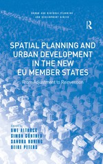 """Spatial Planning and Urban Development in the New EU Member States"" (9781351898751)"