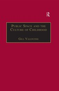 Public Space and the Culture of Childhood 9781351907637R90