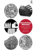 Demolishing Whitehall 9781351945257R90