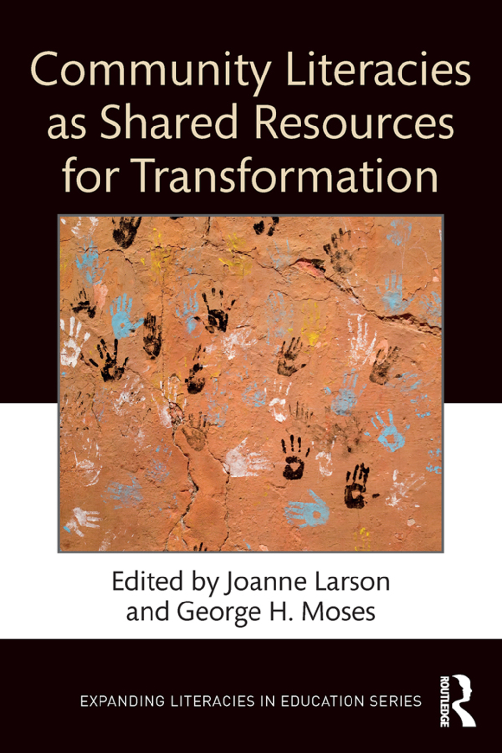 Community Literacies as Shared Resources for Transformation (eBook Rental)