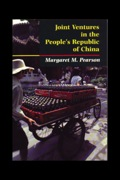 Joint Ventures in the People's Republic of China 9781400820566