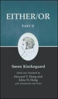 Kierkegaard's Writings IV, Part II: Either/Or 9781400846948