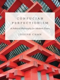 Confucian Perfectionism 9781400848690