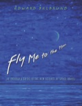Fly Me to the Moon 9781400849192