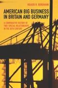 EBK AMERICAN BIG BUSINESS IN BRITAIN AN