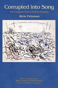 Corrupted into Song              by             Alvin Feinman