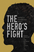The Hero's Fight 9781400883561