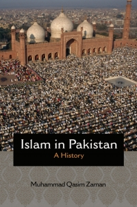 Islam in Pakistan              by             Muhammad Qasim Zaman