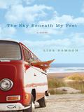 The Sky Beneath My Feet 9781401688189