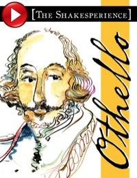 Othello: The Shakesperience              by             William Shakespeare