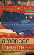 Working in American Theatre 9781408152317