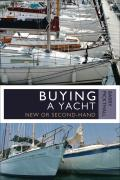 Buying a Yacht: New or Second-Hand