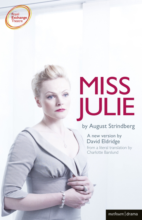 an analysis of the motivations and behavior of the main characters in strindbergs miss julie and bec