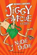 Jiggy McCue: Nudie Dudie 9781408306703