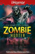 iHorror: Zombie Hunter 9781408314777