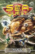 Sea Quest: Kull the Cave Crawler 9781408334843