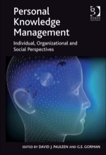 """""""Personal Knowledge Management: Individual, Organizational and Social Perspectives"""" (9781409460053)"""