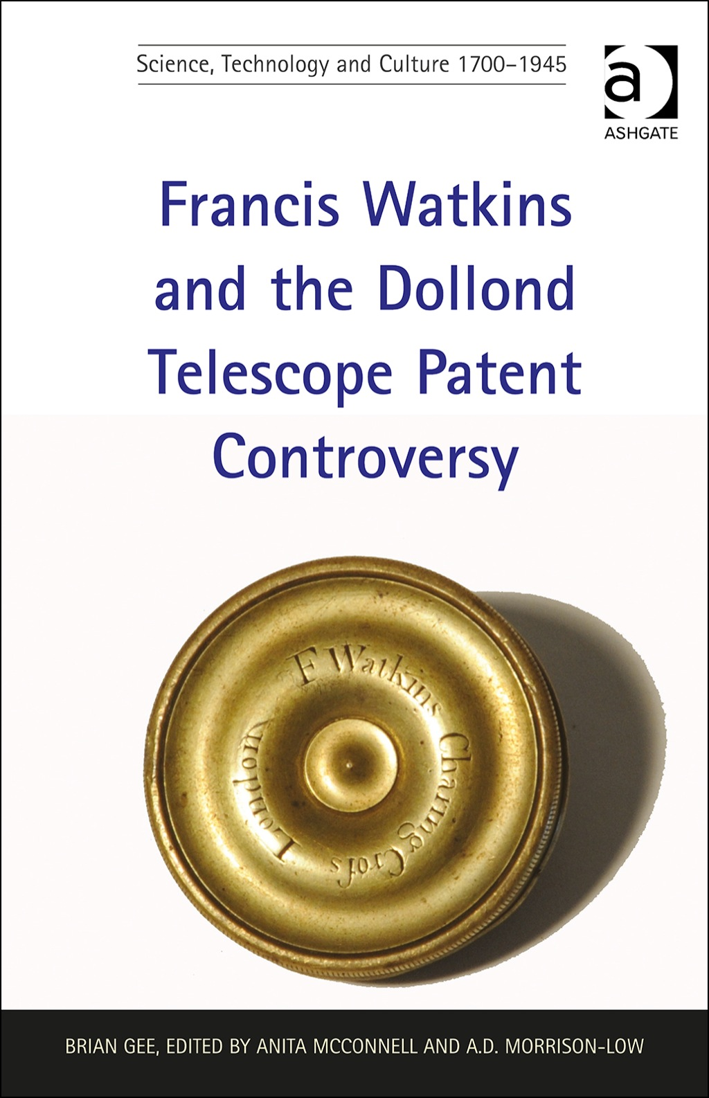 Francis Watkins and the Dollond Telescope Patent Controversy (eBook Rental)