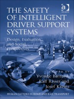 """The Safety of Intelligent Driver Support Systems: Design, Evaluation and Social Perspectives"" (9781409486572)"