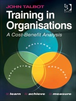 """""""Training in Organisations: A Cost-Benefit Analysis"""" (9781409486596)"""