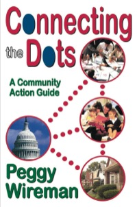 Connecting the Dots              by             Peggy Wireman
