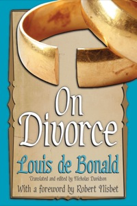 On Divorce              by             Louis de Bonald