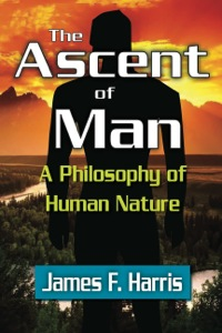 The Ascent of Man              by             James F. Harris