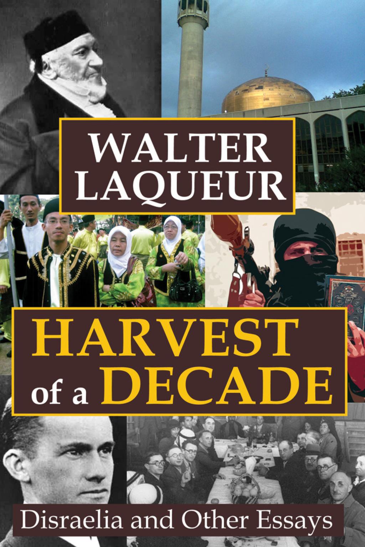 Harvest of a Decade (eBook)