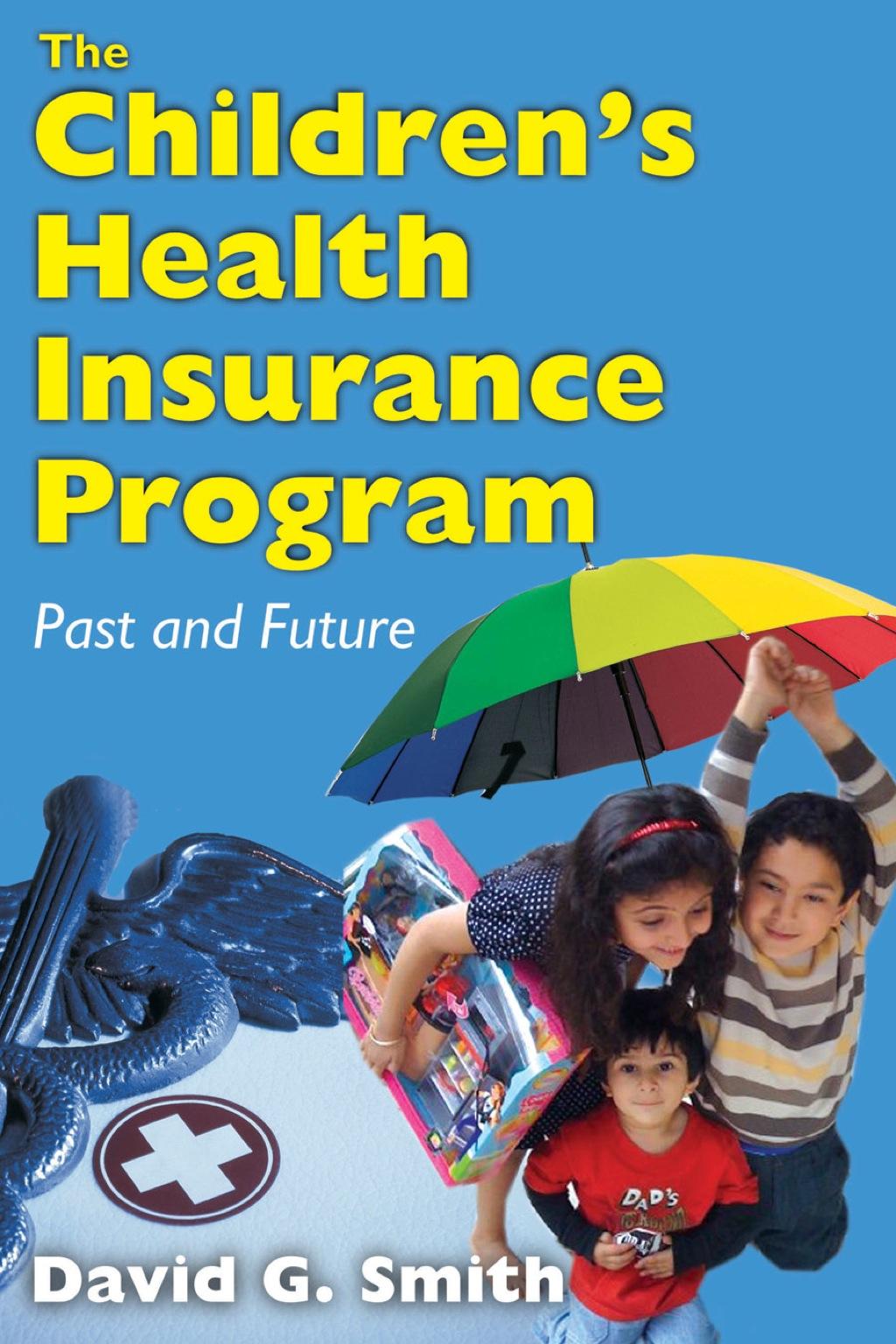 The Children's Health Insurance Program (eBook)