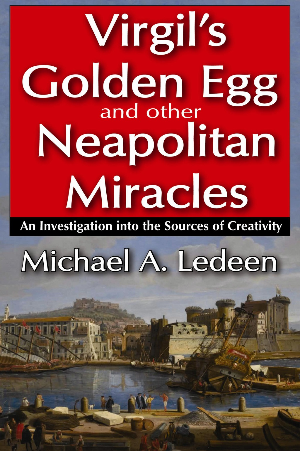 Virgil's Golden Egg and Other Neapolitan Miracles (eBook)