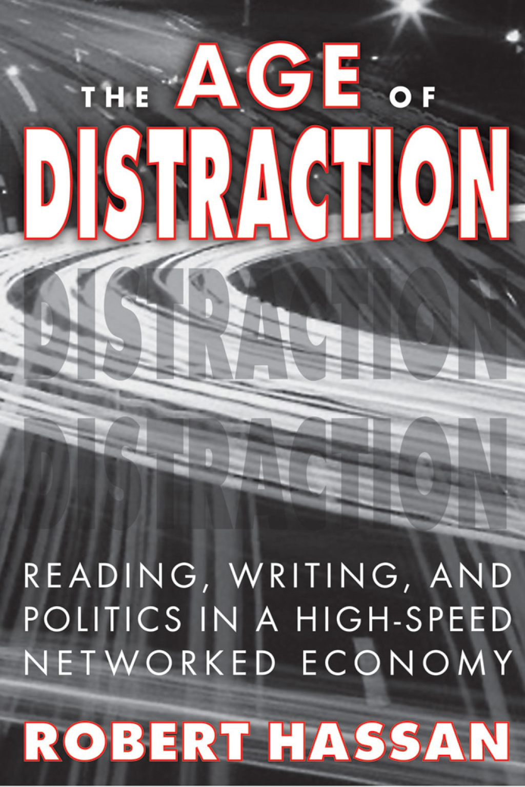 The Age of Distraction (eBook)