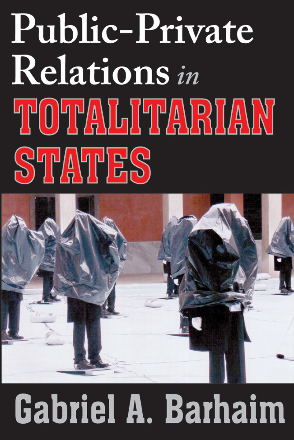 Public-Private Relations in Totalitarian States (eBook)