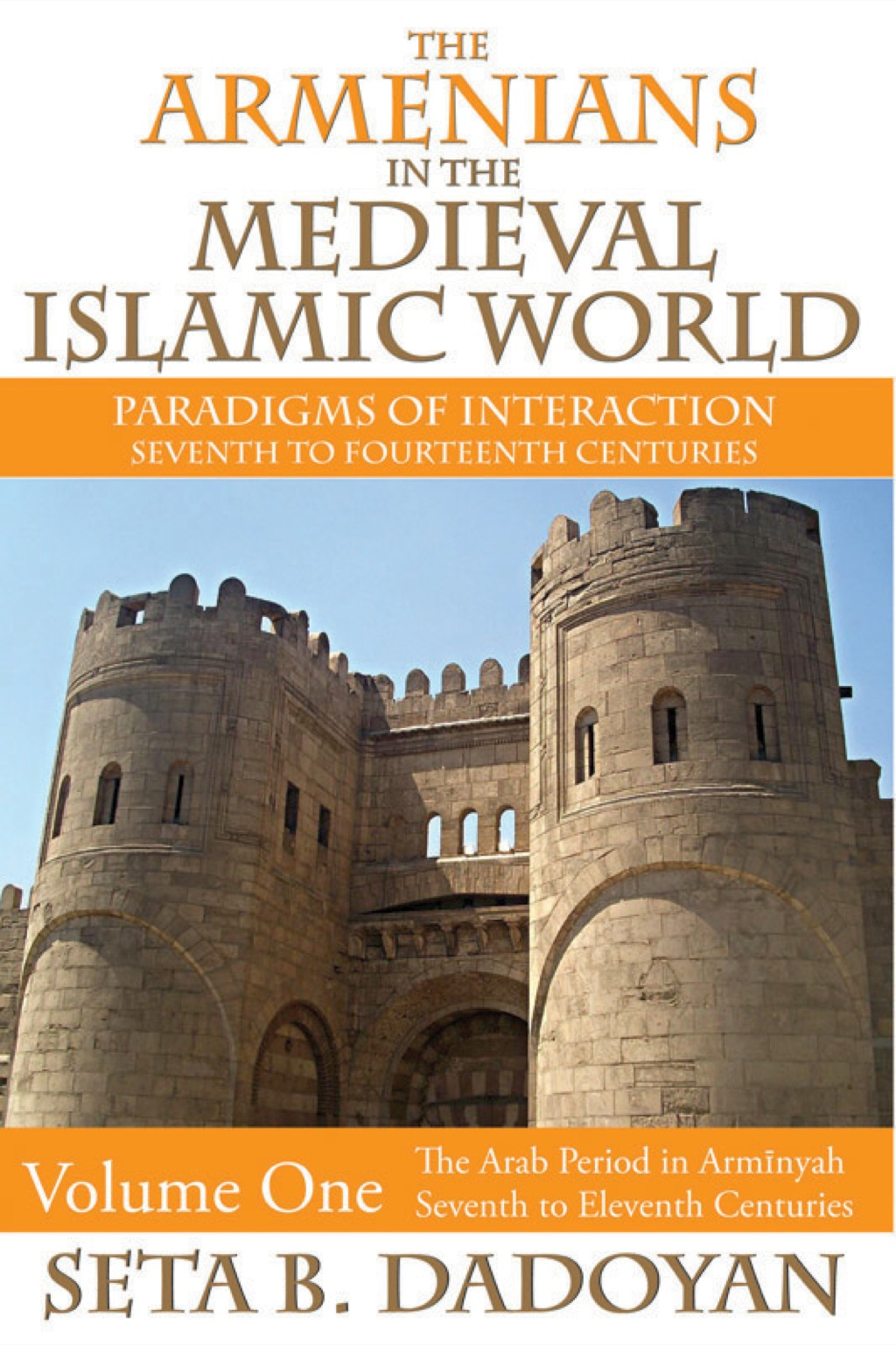 The Armenians in the Medieval Islamic World (eBook)