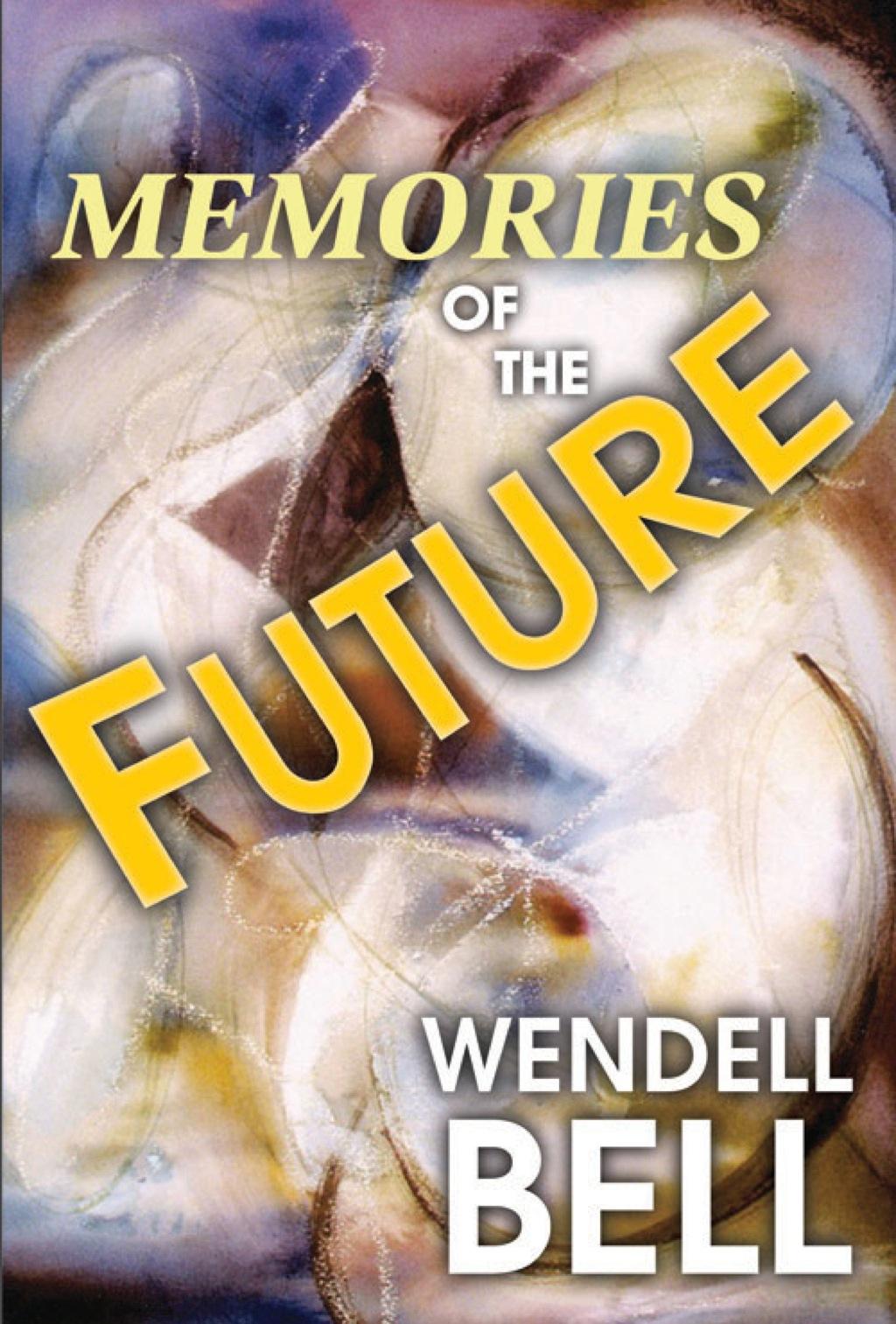 Memories of the Future (eBook)